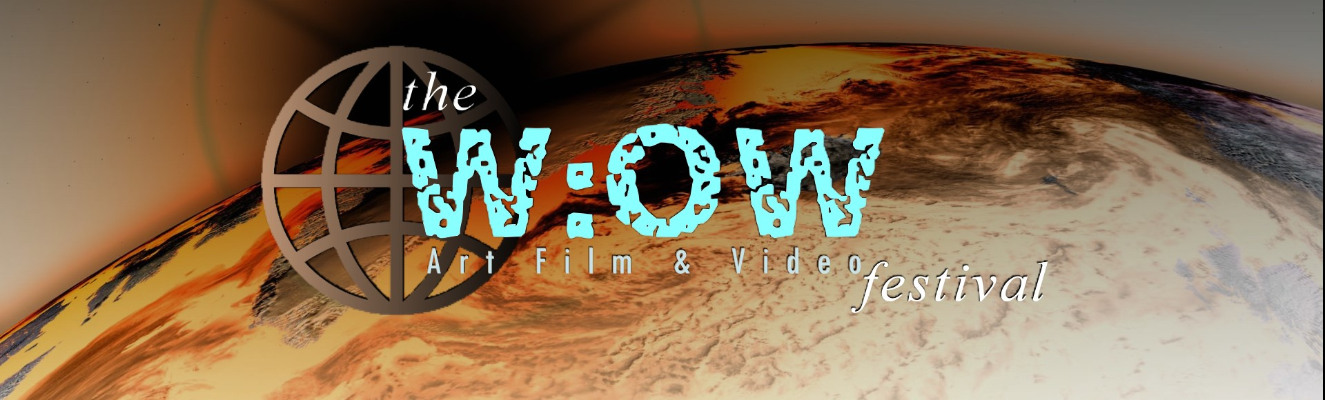 The W:OW Art Film & Video Festival - -    We Are One World!