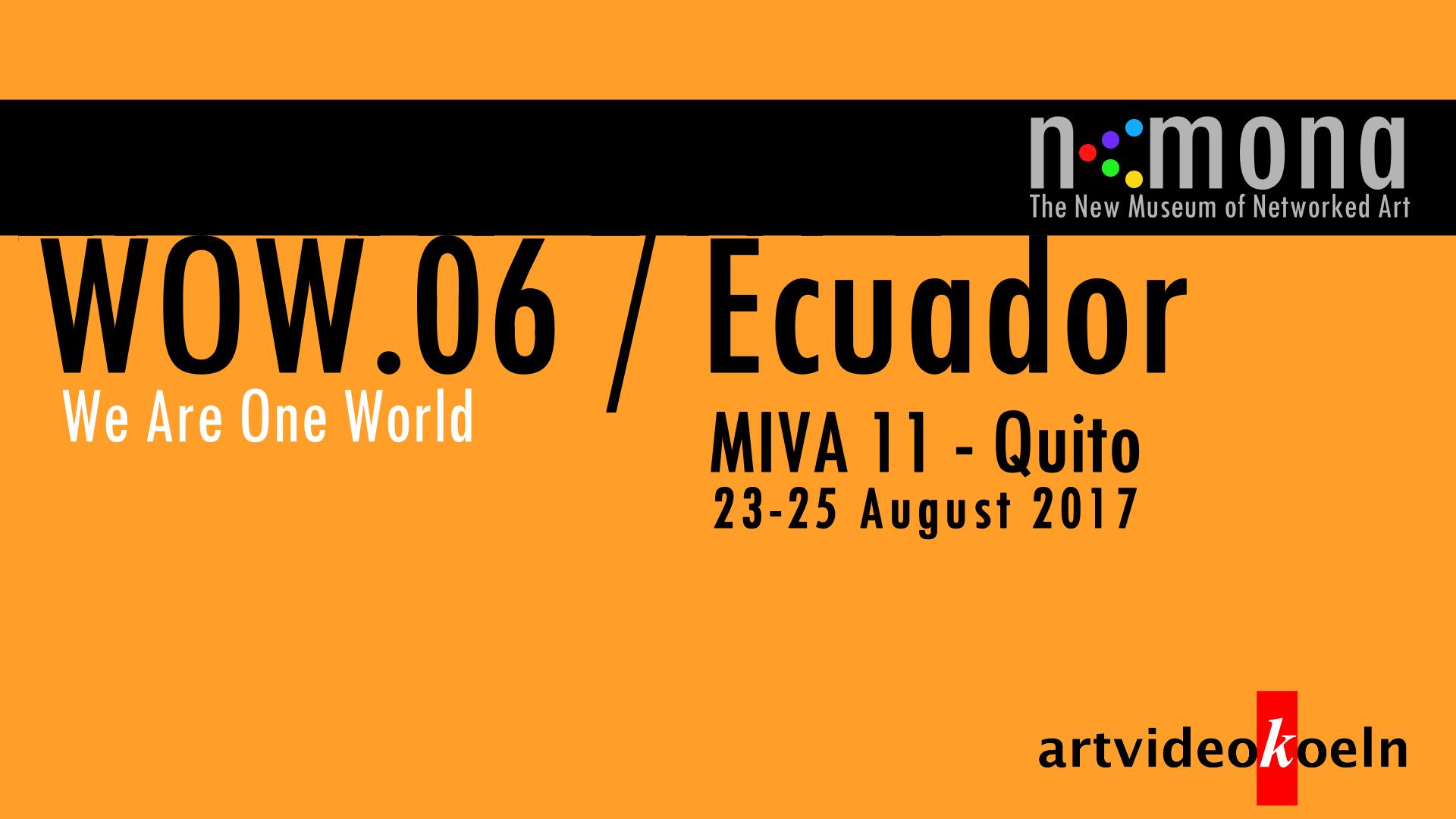 WOW.06 / Ecuador