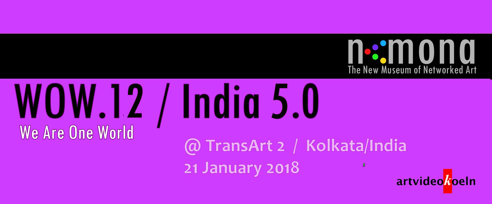 WOW.12 / India 5.0
